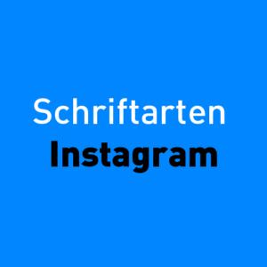 Schriftarten Instagram